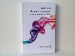 http://solepathinstitute.org/product/book-solepath-the-path-to-purpose-and-a-beautiful-life/