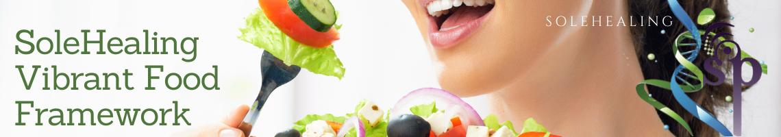 SoleHealing Vibrant Food Framework