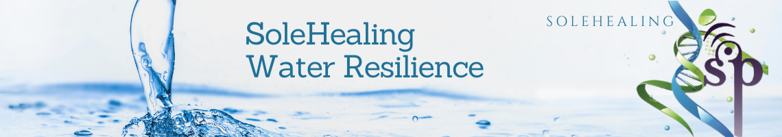 SoleHealing Water Resilience